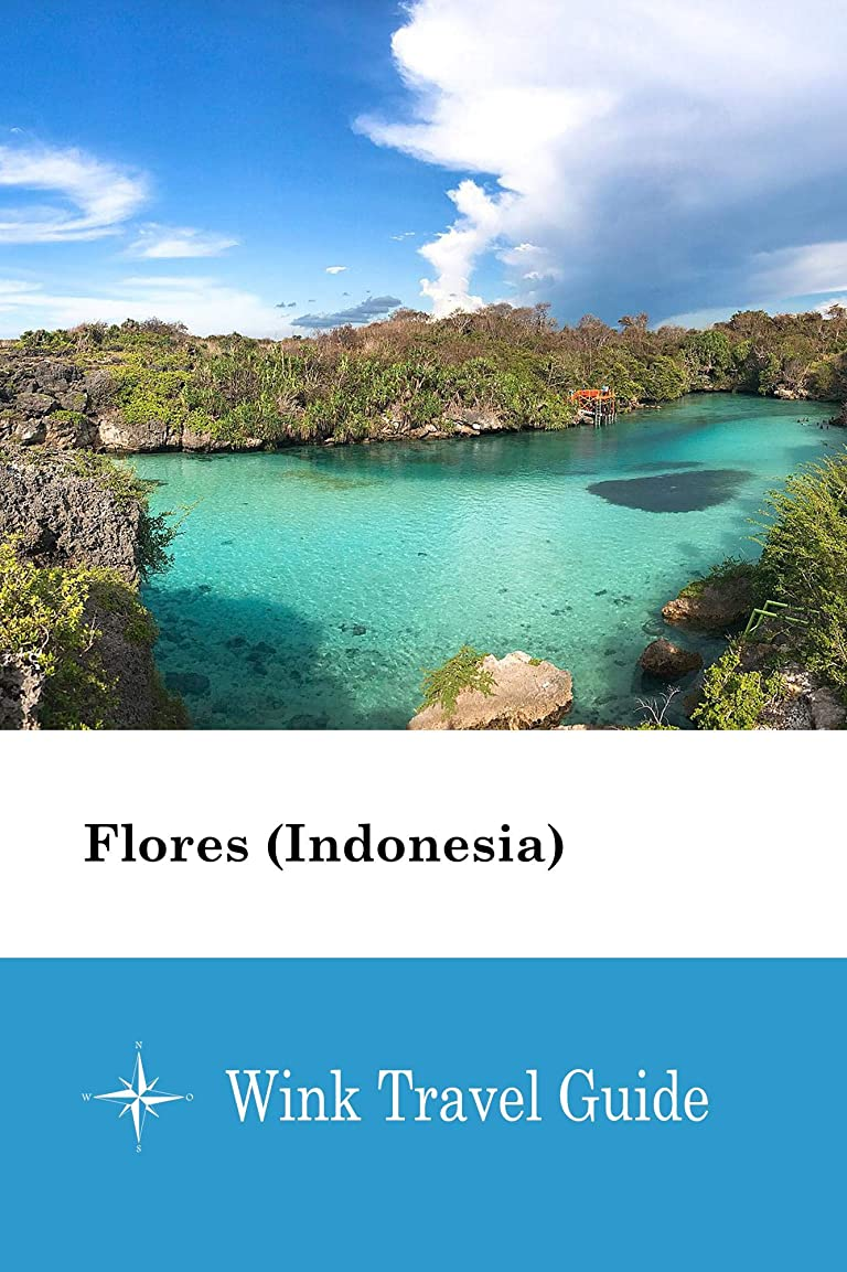放棄日帰り旅行に警報Flores (Indonesia) - Wink Travel Guide (English Edition)