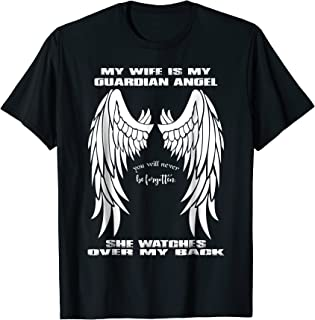 My Wife Is My Guardian Angel T-shirt - Design on front