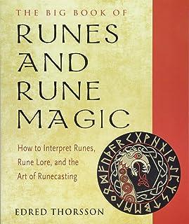 The Big Book of Runes and Rune Magic: How to Interpret Runes, Rune Lore, and the Art of Runecasting (Weiser Big Book Series)