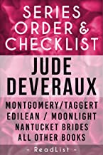 Jude Deveraux Series Order & Checklist: Montgomery/Taggert Series, Edilean Series, Nantucket Brides trilogy, James River/The Lady Series, All Other Series, ... and Stand-Alone Books (Series List Book 16)