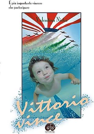 Vittorio vince: È più importante vincere  che partecipare