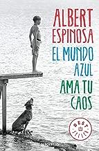 El mundo azul: ama tu caos / The Blue World: Love Your Chaos (Spanish Edition)
