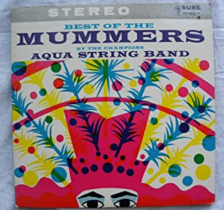More Best of the Mummers by the Champions Aqua String Band (LP)