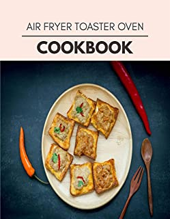 Air Fryer Toaster Oven Cookbook: Reset Your Metabolism with a Clean Ketogenic Diet (English Edition)