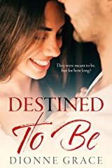 DESTINED TO BE: Sweet Romantic Suspense (Short Story) Kindle Edition