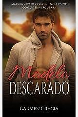 Modelo Descarado: Matrimonio de Conveniencia y Sexo con un Sinvergüenza (Novela Romántica y Erótica nº 1) Versión Kindle
