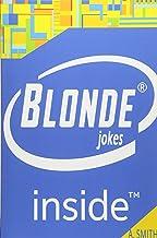 Funny Blonde Jokes (Best Blonde Jokes, Dirty Jokes, Jokes for Adults,)