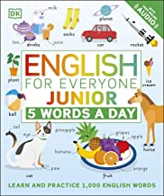 English for Everyone Junior 5 Words a Day: Learn and Practise 1,000 English Words (English Edition)
