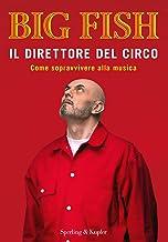 Permalink to Il direttore del circo. Come sopravvivere alla musica PDF