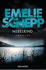 Nebelkind: Thriller (Jana Berzelius 1) (German Edition) Format Kindle