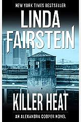 Killer Heat (Alexandra Cooper Book 10) Kindle Edition