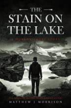 The Stain on the Lake: A Horror Short Story