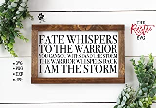 Waaa Fate Whispers to The Warrior Warrior Wood Sign I Am The Storm Police Wood Sign Police Sign Police GiftWood Sign 007
