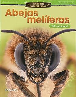 Animales Asombrosos: Abejas Melíferas: Valor Posicional (Amazing Animals: Honeybees: Place Value)