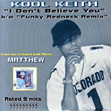 Best kool keith i don t believe you Reviews