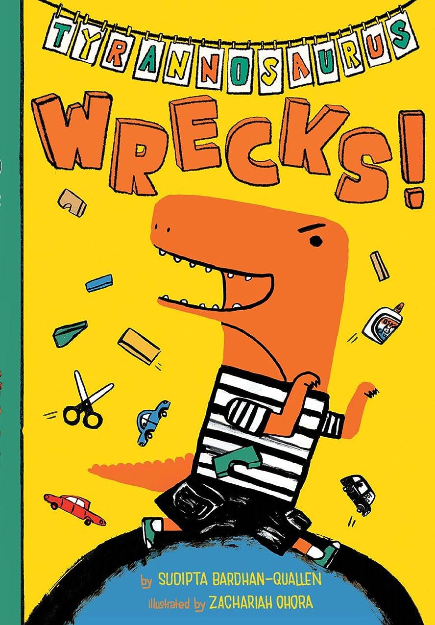 デザートかみそり頭痛Tyrannosaurus Wrecks! (English Edition)
