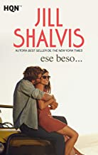 Ese beso… (HQN) (Spanish Edition)