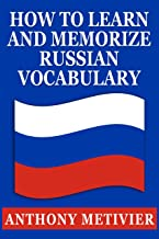 How to Learn and Memorize Russian Vocabulary ... Using a Memory Palace Specifically Designed for the Russian Language (Mag...