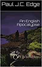 An English Apocalypse: The Summer Haven I