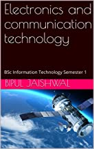 Electronics and communication technology: BSc Information Technology Semester 1