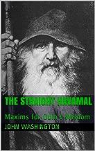 The Straight Havamal: Maxims for Odin's Wisdom
