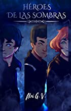 Héroes de las Sombras (versión con ilustraciones)