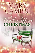 A Family Affair: Christmas: A Small Town Family Saga (Truth In Lies Book 5)