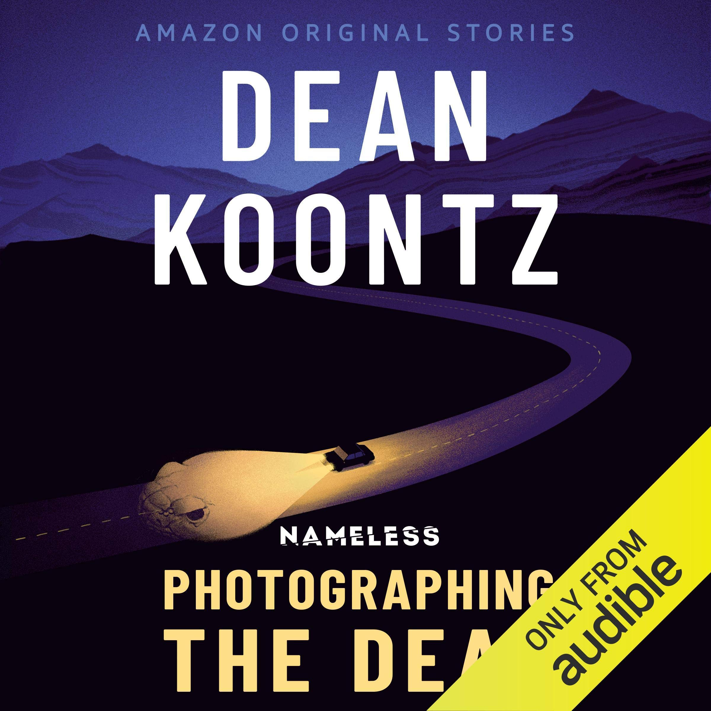 Photographing the Dead: Nameless, Book 2