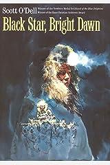 Black Star, Bright Dawn Kindle Edition