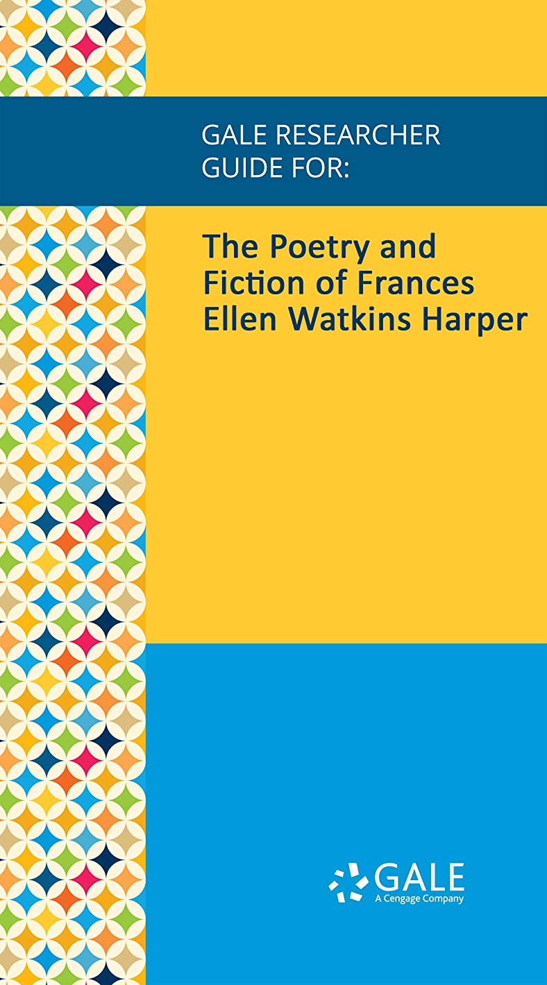 悪化するもっと少なく期待してGale Researcher Guide for: The Poetry and Fiction of Frances Ellen Watkins Harper (English Edition)