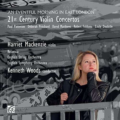 An Eventful Morning in East London: 21st Century Violin Concertos by