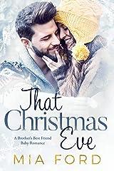 That Christmas Eve Kindle Edition