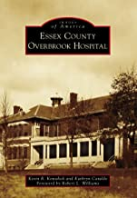 Essex County Overbrook Hospital (Images of America) (English Edition)