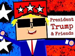 President Trump and Friends