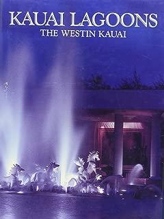 Kauai Lagoons - The Westin Kauai