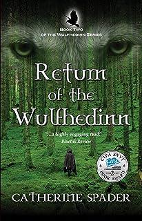 Return of the Wulfhedinn (The Wulfhedinn Series Book 2) (English Edition)