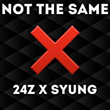 Not the Same (feat. Syung)