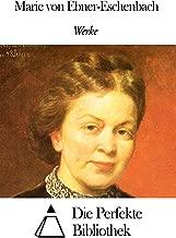 Werke von Marie von Ebner-Eschenbach (German Edition)