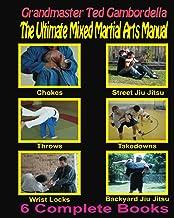 The Ultimate Mixed Martial Arts Manual