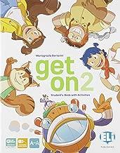 Get on. Per la Scuola elementare. Con e-book. Con espansione online: 2