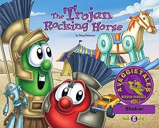 The Trojan Rocking Horse - VeggieTales Mission Possible Adventure Series #6: Personalized for Shakar (Boy)