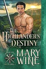The Highlander's Destiny (Highland Rogues Book 2) Kindle Edition