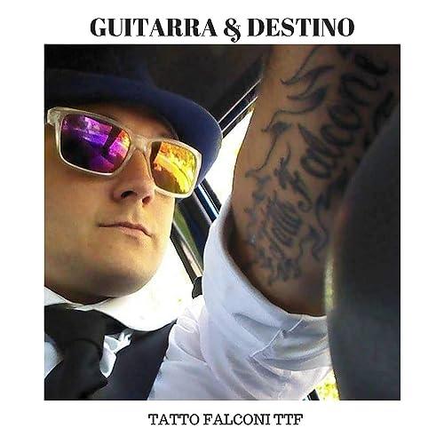 Guitarra and Destino de Tatto Falconi TTF en Amazon Music - Amazon.es