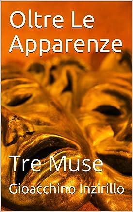 Oltre Le Apparenze: Tre Muse (Erato1 Vol. 2)