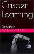 Crisper Learning: for UiPath