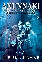 ANUNNAKI: Reptilianos más allá del Mito, la Ciencia y la Humanidad