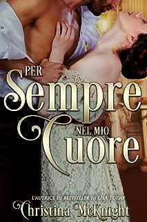 Per sempre nel mio cuore (Italian Edition)