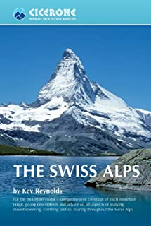 The Swiss Alps (World Mountain Ranges Book 0)