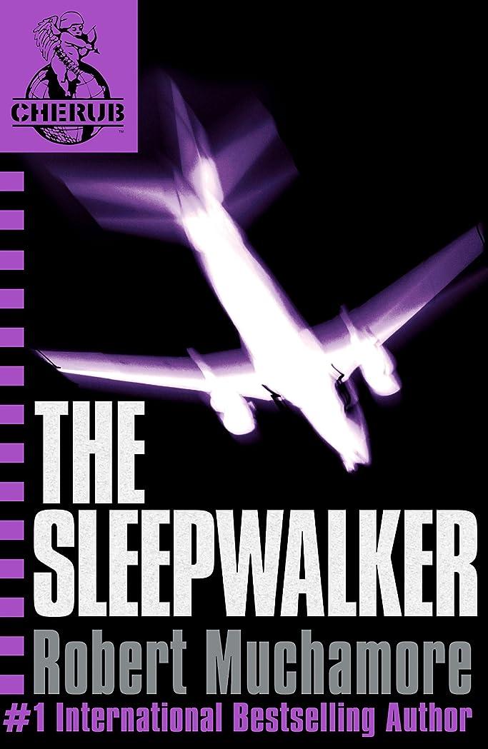着陸吸収肩をすくめるThe Sleepwalker: Book 9 (CHERUB Series) (English Edition)