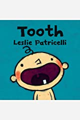 Tooth (Leslie Patricelli Board Books) Kindle Edition